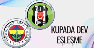 besiktas-dev-eslesme