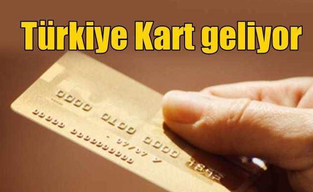 turkiye-kart-geliyor