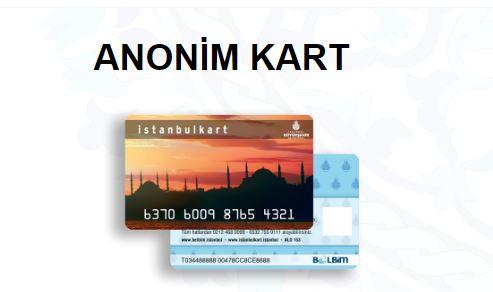Anonim Kart-İstanbul Kart